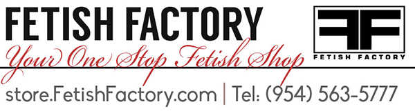 Fetish Factory - Your One Stop Fetish Shop